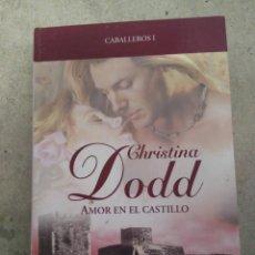 Libros antiguos: AMOR EN EL CASTILLO CCHISTINA DODD. Lote 194106583