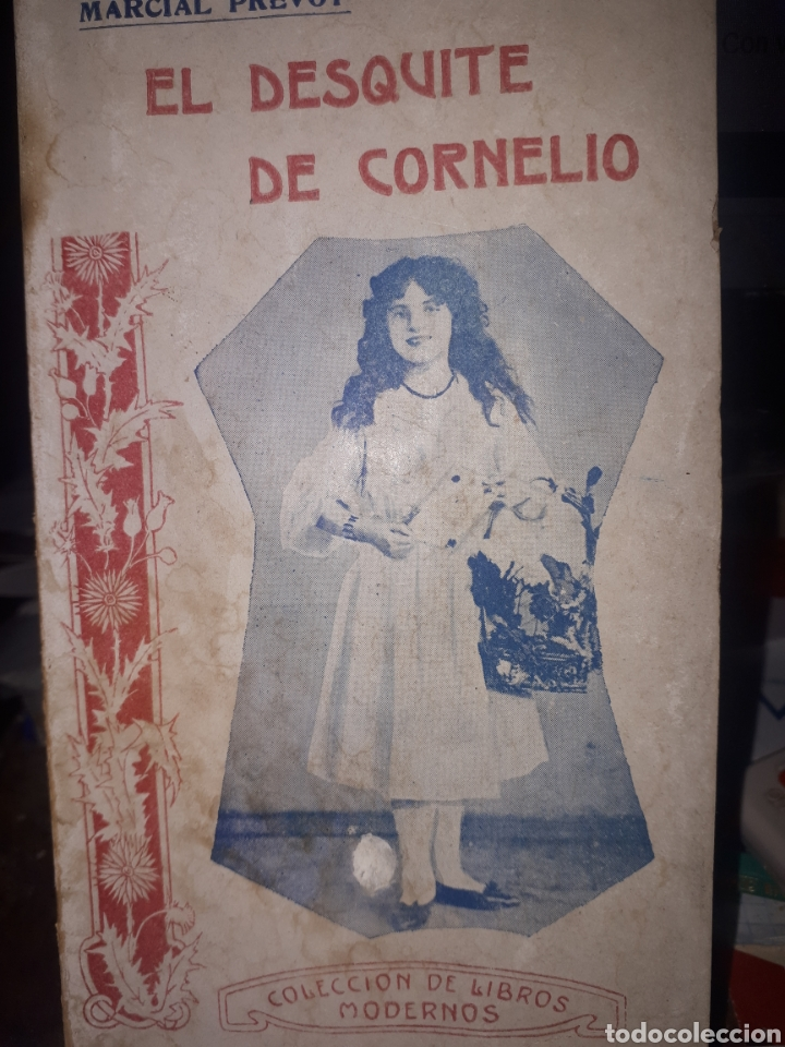 EL DESQUITE DE CORNELIO MARCIAL PREVOT (Libros antiguos (hasta 1936), raros y curiosos - Literatura - Narrativa - Novela Romántica)