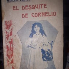 Libros antiguos: EL DESQUITE DE CORNELIO MARCIAL PREVOT. Lote 194217892