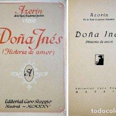 Libros antiguos: AZORÍN. DOÑA INÉS. HISTORIA DE AMOR. 1925.. Lote 194293708