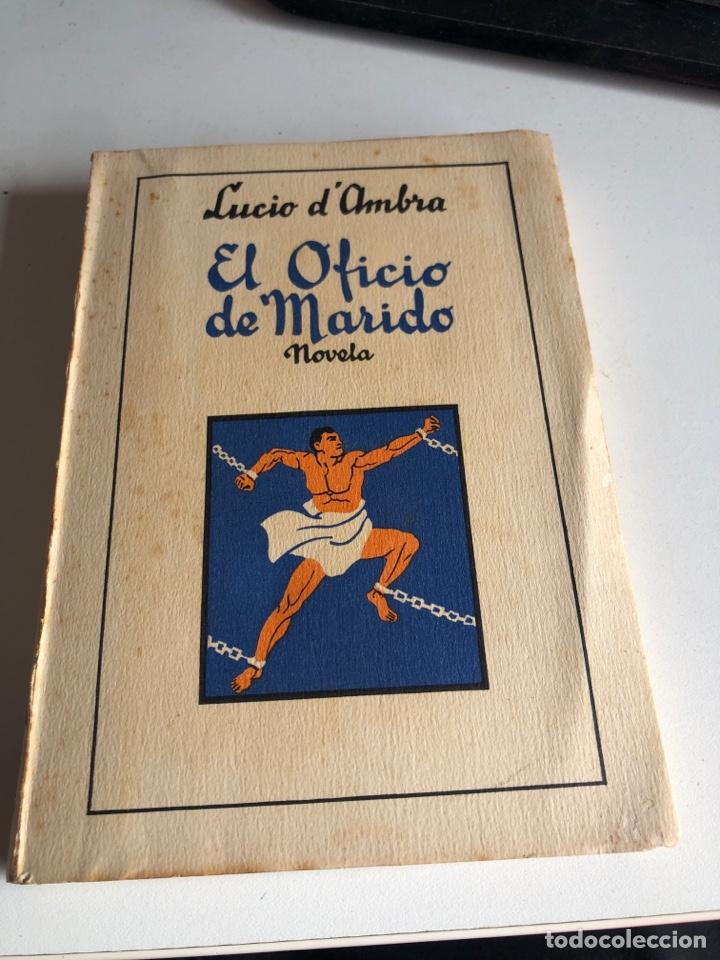 EL OFICIO DE MI MARIDO (Libros antiguos (hasta 1936), raros y curiosos - Literatura - Narrativa - Novela Romántica)