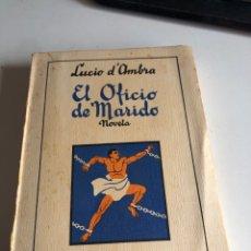 Libros antiguos: EL OFICIO DE MI MARIDO. Lote 194296310