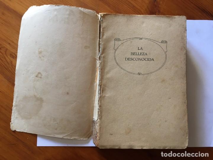 Libros antiguos: novela romantica,la belleza desconocida,año 1931 por alma viking - Foto 2 - 194407703