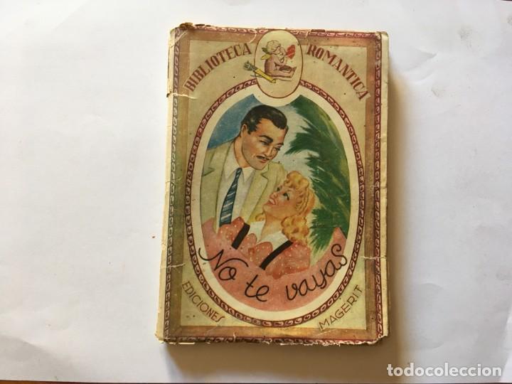 NOVELA BIBLIOTECA ROMANTICA,NO TE VAYAS POR SYLVIA VISCONTI (Libros antiguos (hasta 1936), raros y curiosos - Literatura - Narrativa - Novela Romántica)