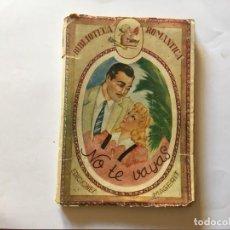 Libros antiguos: NOVELA BIBLIOTECA ROMANTICA,NO TE VAYAS POR SYLVIA VISCONTI. Lote 194408160