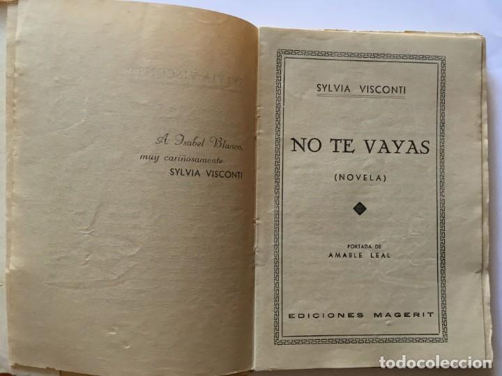 Libros antiguos: novela biblioteca romantica,no te vayas por sylvia visconti - Foto 4 - 194408160
