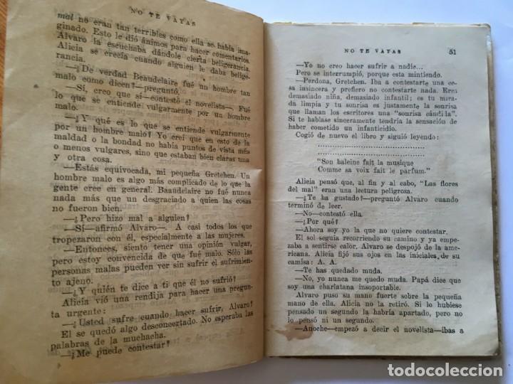 Libros antiguos: novela biblioteca romantica,no te vayas por sylvia visconti - Foto 5 - 194408160