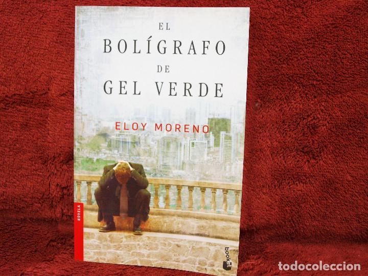 EL BOLÍGRAFO DE GEL VERDE ELOY MORENO BOOKET (Libros antiguos (hasta 1936), raros y curiosos - Literatura - Narrativa - Novela Romántica)