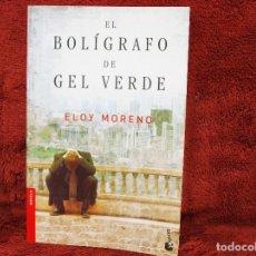 Libros antiguos: EL BOLÍGRAFO DE GEL VERDE ELOY MORENO BOOKET. Lote 194654930