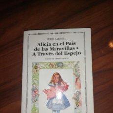 Libros antiguos: ALICIA EN A TRAVÉS DEL ESPEJO . Lote 194698612