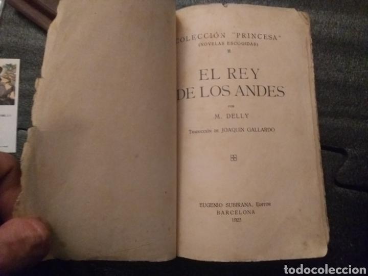 Libros antiguos: Colección princesa el rey de los Andes Delly 1923 Eugenio subirana - Foto 2 - 194737868