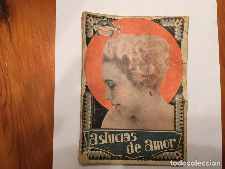 NOVELA ROMANTICA, BIBLIOTECA IRIS AÑO 1930 ASTUCIAS DE AMOR (Libros antiguos (hasta 1936), raros y curiosos - Literatura - Narrativa - Novela Romántica)