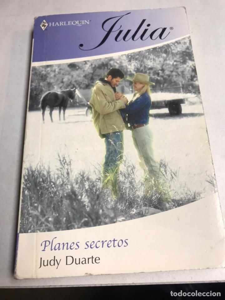 LIBRO - JULIA - PLANES SECRETOS - JUDY DUARTE (Libros antiguos (hasta 1936), raros y curiosos - Literatura - Narrativa - Novela Romántica)