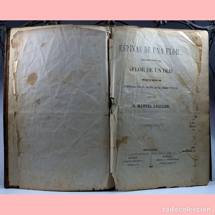 Libros antiguos: LIBRO ANTIGUO. ESPINAS DE UNA FLOR. NOVELA, 1862 - Foto 4 - 194882775