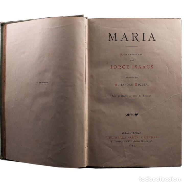 Libros antiguos: LIBRO ANTIGUO. JORGE ISAACS. MARIA. 1882 - Foto 2 - 194884907