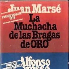 Libros antiguos: LA MUCHACHA DE LAS BRAGAS DE ORO / LOS INVITADOS. JUAN MARSÉ Y ALFONSO GROSSO.. Lote 195063988