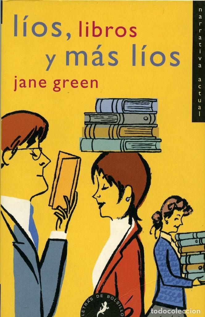 JANE GREEN. LÍOS, LIBROS Y MÁS LÍOS. ED. SALAMANDRA. BARCELONA. 2003. PP. 311 (Libros antiguos (hasta 1936), raros y curiosos - Literatura - Narrativa - Novela Romántica)