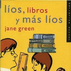 Libros antiguos: JANE GREEN. LÍOS, LIBROS Y MÁS LÍOS. ED. SALAMANDRA. BARCELONA. 2003. PP. 311. Lote 195105871