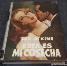 Libros antiguos: ESTA ES MI COSECHA – LEE ATKINS . Lote 195273771