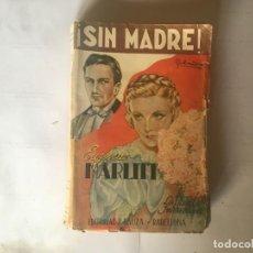 Libros antiguos: LA NOVELA INTERESANTE AÑO 1925 EDITORIAL BAUZA POR EUGENIA MARLITT. Lote 195398663