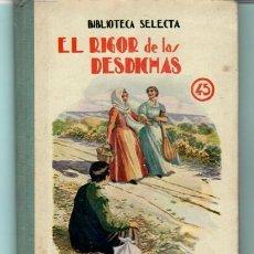 Libros antiguos: LIBRO DE EDITOR BIBLIOTECA SELECTA EL RIGOR DE LAS DESDICHAS 45 DE RAMON SOPENADEL AÑO 1941 . Lote 195494290