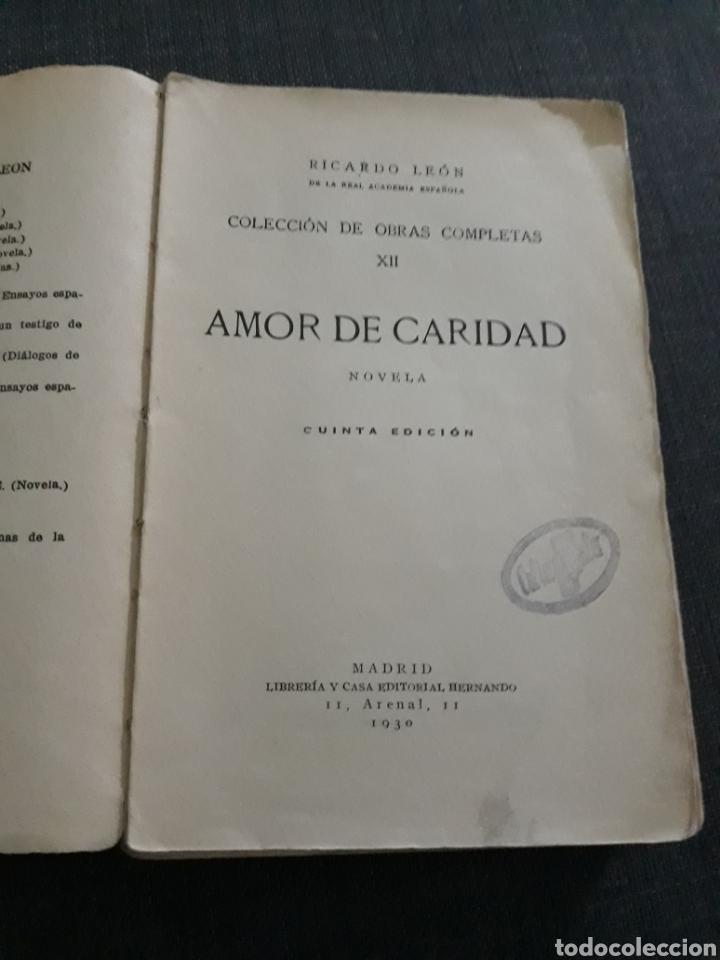 AMOR DE CARIDAD. RICARDO LEÓN. COLECCION DE OBRAS COMPLETAS XII.MADRID 1930 (Libros antiguos (hasta 1936), raros y curiosos - Literatura - Narrativa - Novela Romántica)