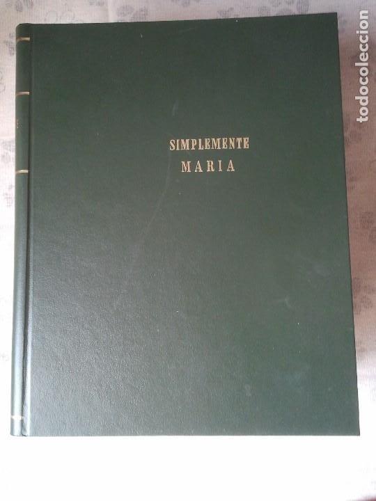 COLECCION COMPLETA DE LA FOTONOVELA SIMPLEMENTE MARIA. ENCUADERNADA EN 4 TOMOS (Libros antiguos (hasta 1936), raros y curiosos - Literatura - Narrativa - Novela Romántica)