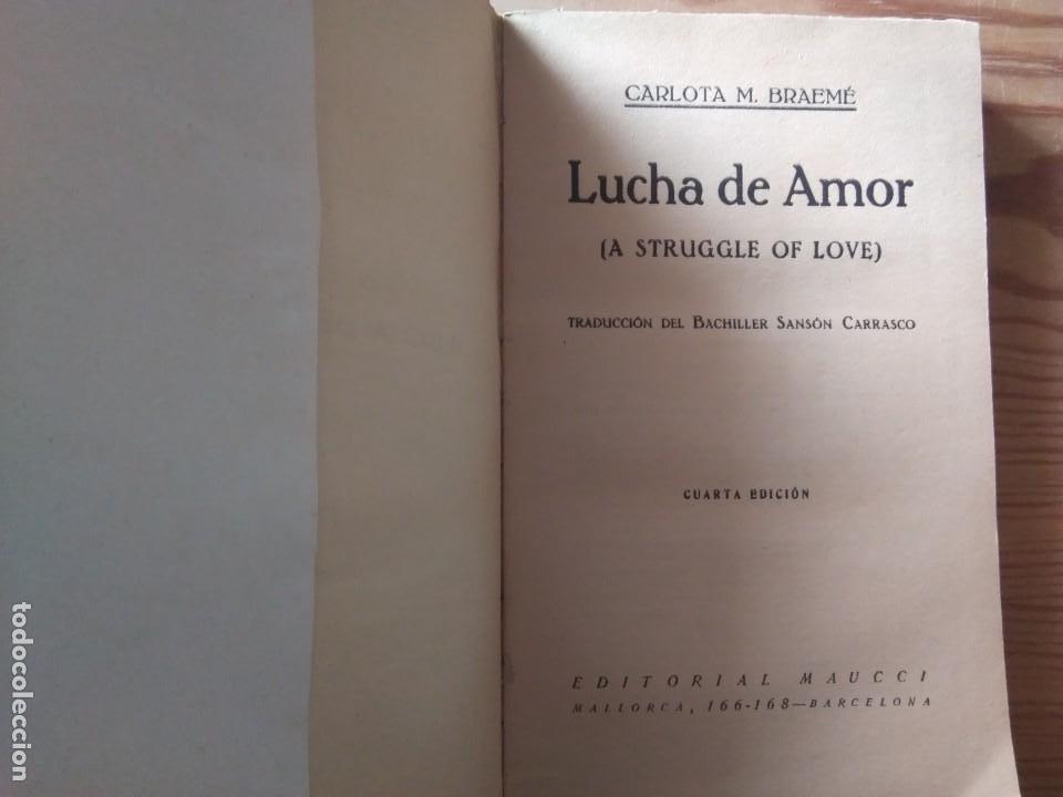 Libros antiguos: Novela 1930: LUCHA DE AMOR, de Carlota M. Braeme - Foto 2 - 199995108