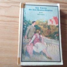 Libros antiguos: NOVELA 1928: LA CASA DE LOS RUISEÑORES, DE M. DELLY. Lote 199995302