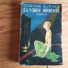 Libros antiguos: NOVELA 1929: LA VIRGEN PRUDENTE, DE CONCHA ESPINA. Lote 200030050