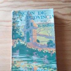 Libros antiguos: NOVELA 1935: RINCON DE PROVINCIA, DE EMILIO MUÑOZ. Lote 200175082