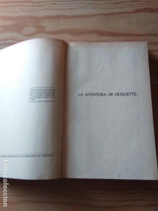 Libros antiguos: Novela 1923: LAS AVENTURAS DE HUGUETTE, DE Guy de Chantepleure - Foto 3 - 200175216
