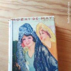 Libros antiguos: NOVELA 1931: MOZAS DE MAYO, DE J.AGUILAR CATENA. Lote 200177173