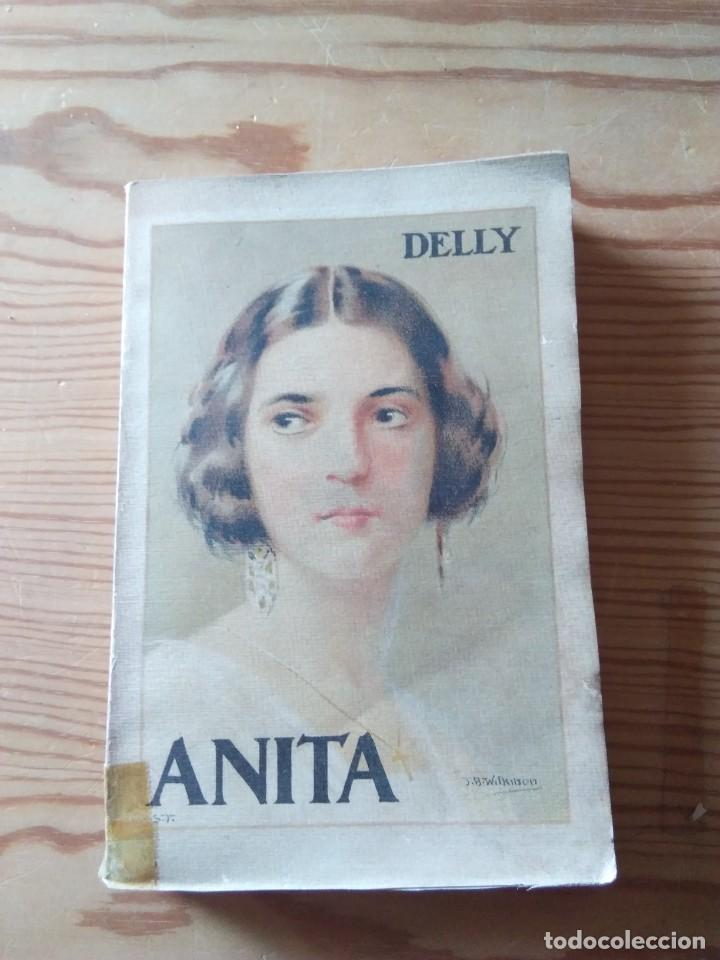 NOVELA 1923: ANITA, LA HIJA DE AVENTUREROS, DE M. DELLY (Libros antiguos (hasta 1936), raros y curiosos - Literatura - Narrativa - Novela Romántica)