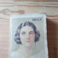 Libros antiguos: NOVELA 1923: ANITA, LA HIJA DE AVENTUREROS, DE M. DELLY. Lote 200636052