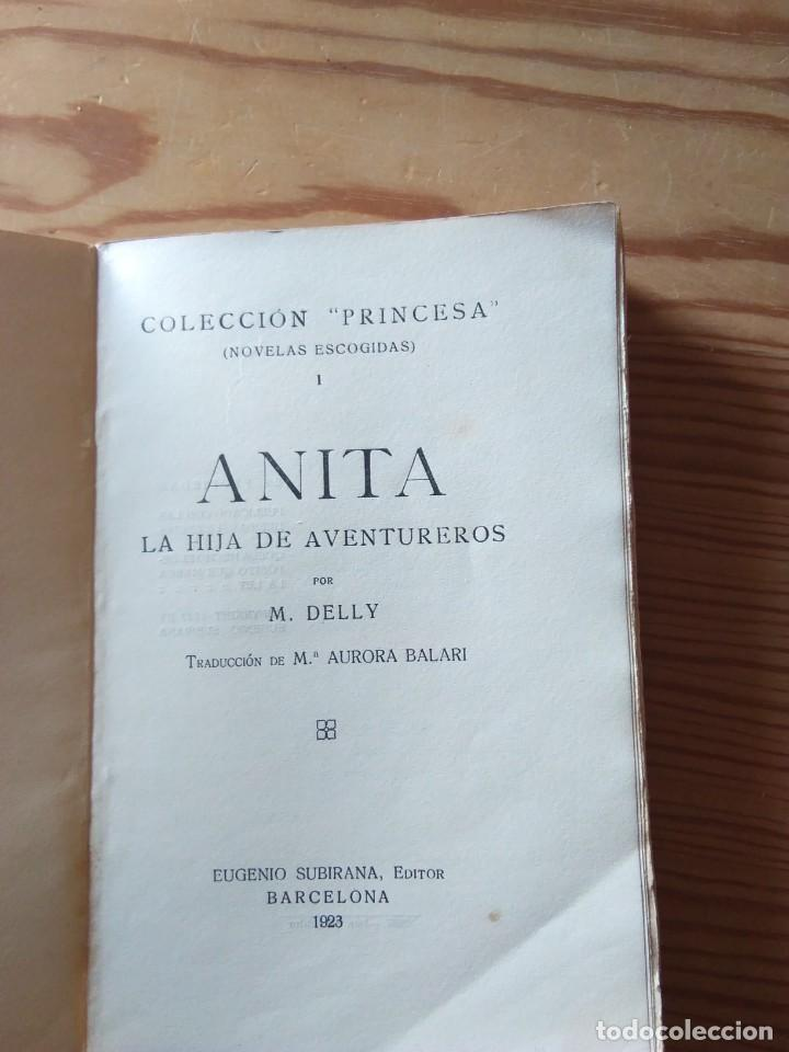 Libros antiguos: Novela 1923: ANITA, la hija de aventureros, de M. Delly - Foto 3 - 200636052