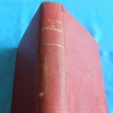 Libros antiguos: EL ESCANDALO NOVELA DE PEDRO ANTONIO DE ALARCON 1921. Lote 200854467