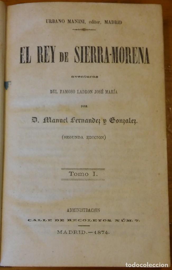 Libros antiguos: El rey de Sierra-Morena, de Manuel Fernández. Madrid, 1874. 5 tomos ilustrados. Obra completa - Foto 3 - 201863178