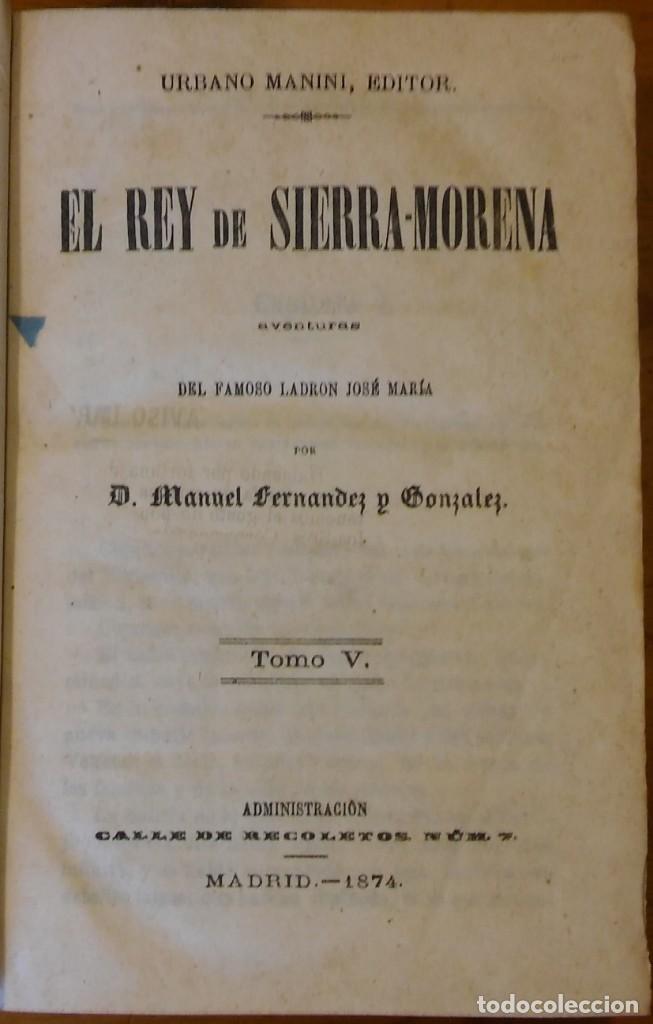 Libros antiguos: El rey de Sierra-Morena, de Manuel Fernández. Madrid, 1874. 5 tomos ilustrados. Obra completa - Foto 19 - 201863178