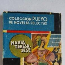 Livres anciens: UN PADRINO DESPREOCUPADO DE MARIA TERESA SESE, COLECCION PUEYO DE NOVELAS SELECTAS Nº 30. Lote 202874495