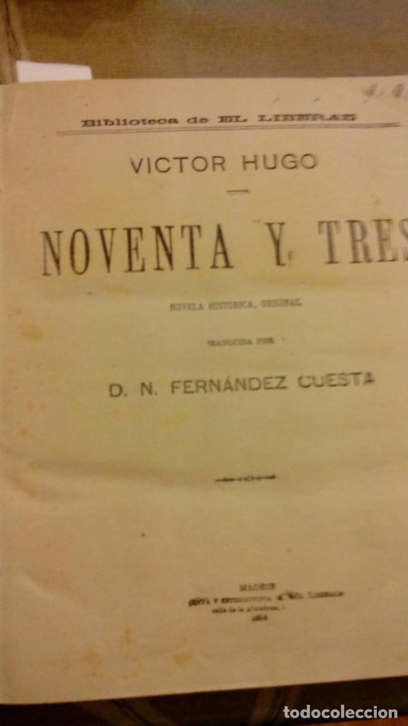 NOVENTA Y TRES VICTOR HUGO. EL HIJO DEL DIABLO PAUL FEVAL. LOS AMORES EN PARIS, JULIO MARY (Libros antiguos (hasta 1936), raros y curiosos - Literatura - Narrativa - Novela Romántica)
