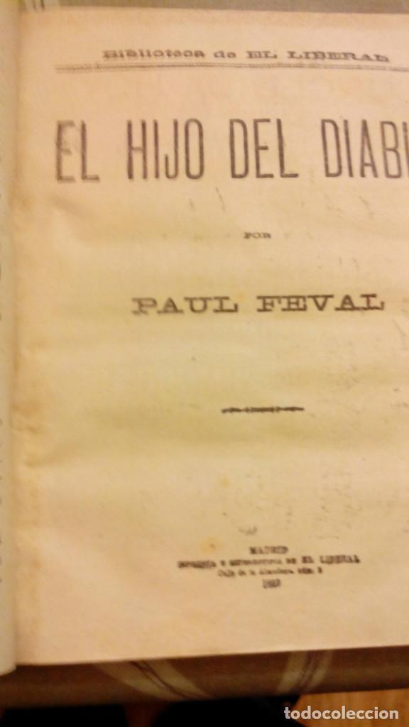 Libros antiguos: NOVENTA Y TRES Victor Hugo. EL HIJO DEL DIABLO Paul Feval. LOS AMORES EN PARIS, Julio Mary - Foto 2 - 203987218