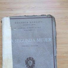 Livres anciens: LA SEGUNDA MUJER - EUGENIA MARLITT. Lote 204404175