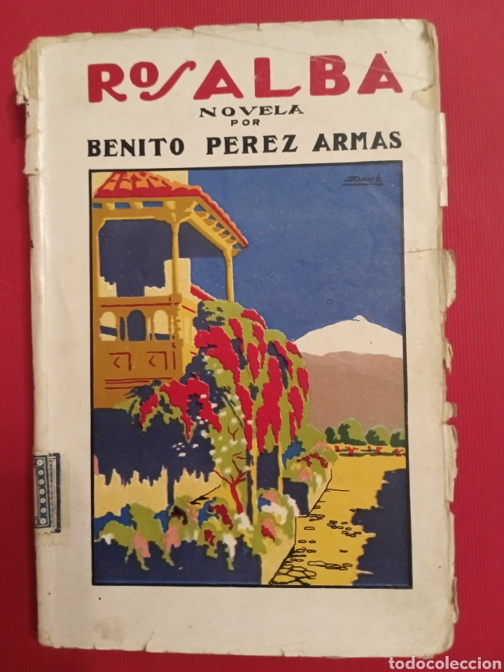 1925 ROSALBA BENITO PÉREZ ARMAS SANTA CRUZ DE TENERIFE (Libros antiguos (hasta 1936), raros y curiosos - Literatura - Narrativa - Novela Romántica)