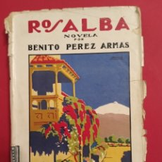 Libros antiguos: 1925 ROSALBA BENITO PÉREZ ARMAS SANTA CRUZ DE TENERIFE. Lote 205449757