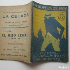 Libros antiguos: LA NOVELA DE HOY Nº 6. AÑOS 1920-30. Lote 205738721