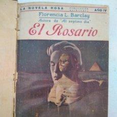 Libros antiguos: EL ROSARIO - FLORENCIA L. BARCLAY - ED. JUVENTUD (BARCELONA) - AÑO 1925 - 153 PAG.. Lote 206256843