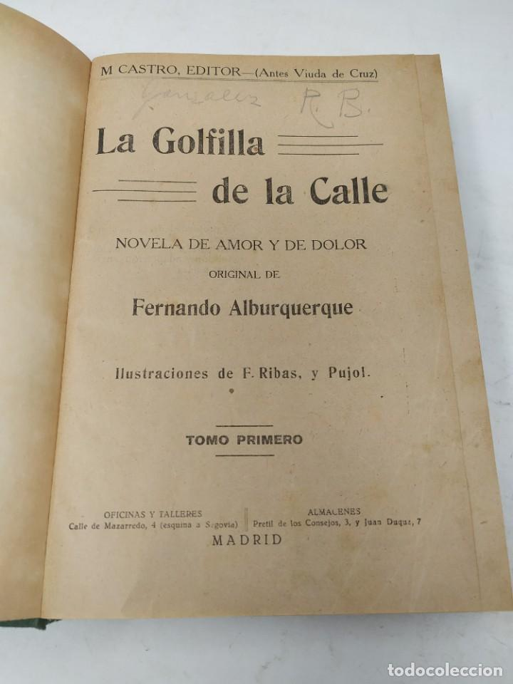 Libros antiguos: La golfilla de la calle. F. Alburquerque. Obra completa 6 tomos con ilustraciones, años 20. Castro - Foto 6 - 206275537