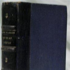 Livres anciens: NOVELAS CORTAS.PRIMERA SERIE DE CUENTOS AMATORIOS DE PEDRO ANTONIO DE ALARCÓN.TELLO,1881.. Lote 207616525