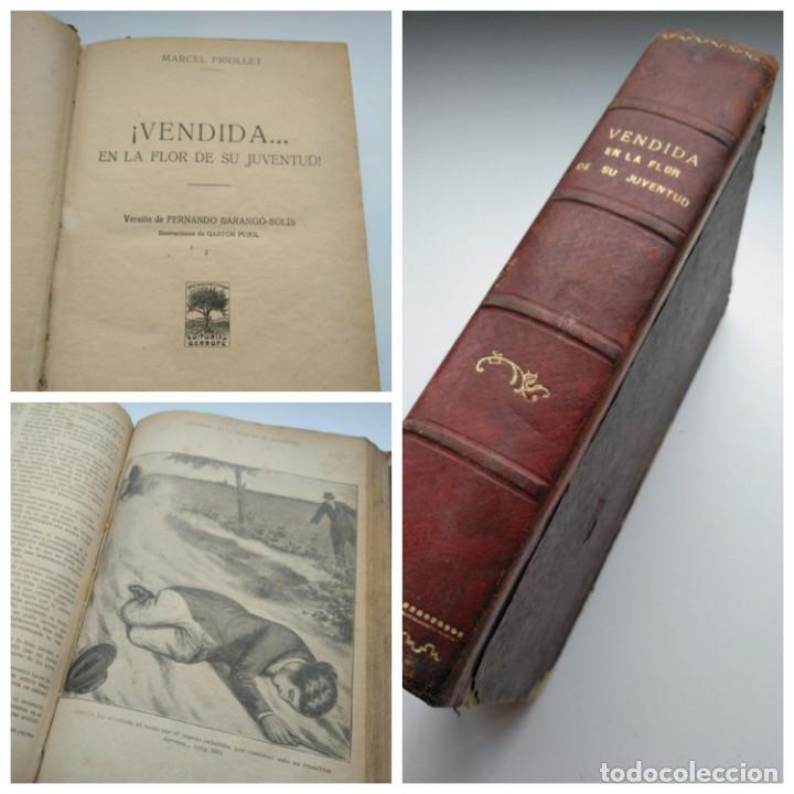 VENDIDA EN LA FLOR DE SU JUVENTUD - MARCEL PRIOLLET, ILUSTRACIONES DE GASTÓN PUJOL (COMPLETA) (Libros antiguos (hasta 1936), raros y curiosos - Literatura - Narrativa - Novela Romántica)